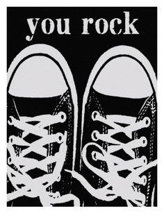 You Rock Black Sneakers Art Print