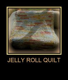 Sew There I was.....: Jelly Roll Quilt