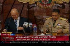 Ministerio De Medio Ambiente Se Auxiliara de Militares En Contra De Depredadores De Bosques y Peces