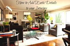 How to Add Exotic Details to your Interiors. #home #decor #interiors