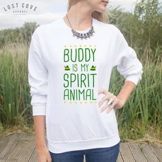 Buddy Is My Spirit Animal Jumper Sweater Top Funny Christmas Quote... ($22) ❤ liked on Polyvore featuring tops, sweatshirts, white, women's clothing, white top, christmas tops and animal tops