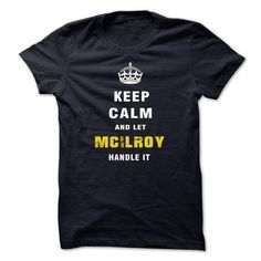 Im MCILROY #name #tshirts #MCILROY #gift #ideas #Popular #Everything #Videos #Shop #Animals #pets #Architecture #Art #Cars #motorcycles #Celebrities #DIY #crafts #Design #Education #Entertainment #Food #drink #Gardening #Geek #Hair #beauty #Health #fitness #History #Holidays #events #Home decor #Humor #Illustrations #posters #Kids #parenting #Men #Outdoors #Photography #Products #Quotes #Science #nature #Sports #Tattoos #Technology #Travel #Weddings #Women