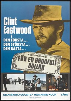 A Fistful Of Dollars Swedish movie poster. R 1975. Sergio Leone. Clint Eastwood