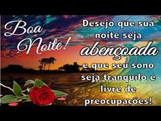 FALANDO DE VIDA!!: linda mensagem de boa noite - video de Boa Noite- ...