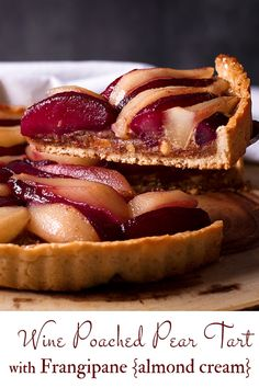 elegant Pear Tart filled with Frangipane (almond cream) and Wine Poached Pears tastes just as impressive as it looks. New Year's Desserts, Desserts For A Crowd, Winter Desserts, Party Desserts, Delicious Desserts, French Desserts, Tart Recipes, Fudge Recipes, Dessert Recipes