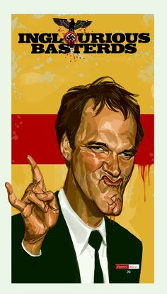 Quentin Tarantino Basterd by Juarez Ricci Death Proof, Reservoir Dogs, Jackie Brown, Kill Bill, Pulp Fiction, Inglorious Bastards, Quentin Tarantino Films, Art Of Noise, Super Movie