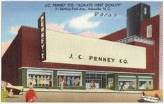 "J.C. Penney Co. ""Always first quality"", 21 Battery Park Ave., Asheville, N. C. by Boston Public Library, via Flickr (Mama and I walked through these doors many times.)"