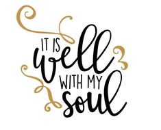 Free SVG cut Files - It is Well with my Soul  #qoute #motivation #Handlettering #lettering #typography #brushtype #designinspiration #goodletters #artoftype #handmadefont #moderncalligraphy #calligratype #calligraphy #greattype