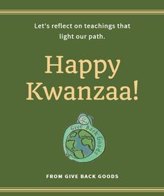 @givebackgoods posted to Instagram: Happy Kwanzaa from Give Back Goods! . . Shop sustainable at GiveBackGoods.com (link in bio, shipping is always included). . . #GiveBackGoods #GiveBack #gogreen #ecofriendly #zerowaste #sustainability #sustainable #eco #nature #environment #green #gogreen #savetheplanet #fairtrade #handmade #organic #climatechange #fightclimatechange #earth #bethechange #recycle #reuse #reducewaste Happy Kwanzaa, International Holidays, Giving Back, Save The Planet, Climate Change, Reuse, Sustainability, Reflection, Environment