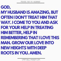 Prayer for my husband is something that we should always be doing as it helps us to see our husband with fresh eyes. Keep your on track and your appreciation for your hubby in check with these prayers. Prayer for family is always a very good thing! Marriage Prayer, Godly Marriage, Marriage Relationship, Happy Marriage, Marriage Advice, Love And Marriage, Relationships, Healthy Marriage, Successful Marriage Quotes