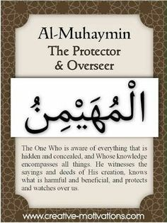 Names of Allah Al-Muhaymin Allah Islam, Islam Quran, Islam Hadith, Doa Islam, Islam Muslim, Islamic Inspirational Quotes, Islamic Quotes, Asma Allah, La Ilaha Illallah