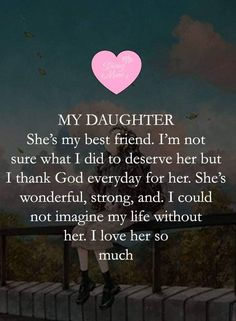 Love Mom Quotes, Niece Quotes, Daughter Love Quotes, Mommy Quotes, I Love My Daughter, Son Quotes, Quotes For Kids, My Beautiful Daughter, Happy Birthday Daughter From Mom