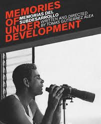 Memories of Under-development - Only a film this smart could be both revolutionary and counter-revolutionary; simultanoesly. (10/10)