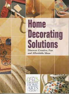Home Decorating Solutions : Discover Creative, Fun and Affordable Ideas