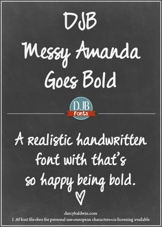 DJB Messy Amanda Goes Bold - a realistic handwriting font that loves being bold! Contains European language characters and is free for personal use. A commercial use license is avialable at darcybaldwin.com/commercial-use/