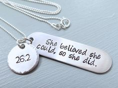 Marathon Necklace. She Believed She Could So She Did - Hand Stamped Marathon Jewelry.  26.2 Miles Necklace, Run Race Jewelry