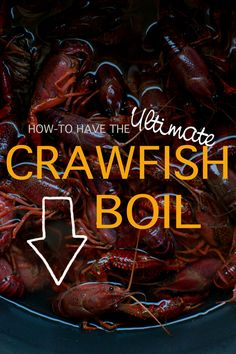 Crawfish Boil- Have always wanted to try this.