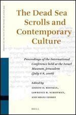The Dead Sea Scrolls and Contemporary Culture (Studies of the Texts of Thedesert of Judah)