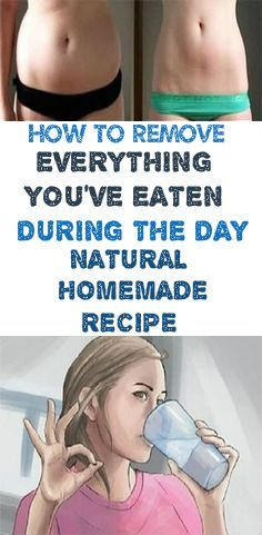 How to Remove Everything You've Eaten During the Day -Natural Homemade Recipe