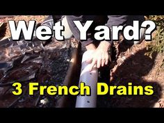 WET YARD? - 3 French Drains to Help Dry it Out, DIY for Homeowners - YouTube