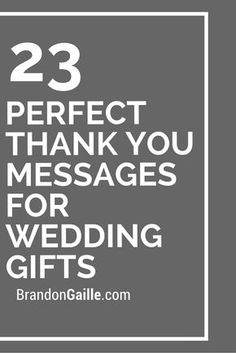 23 Perfect Thank You Messages for Wedding Gifts