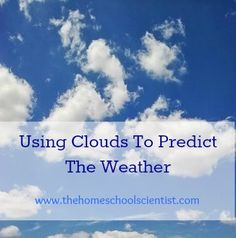 Using Clouds To Predict The Weather