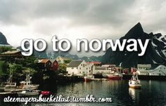 My father want to go to Norway before, but after seeing Frozen, I want to go too!