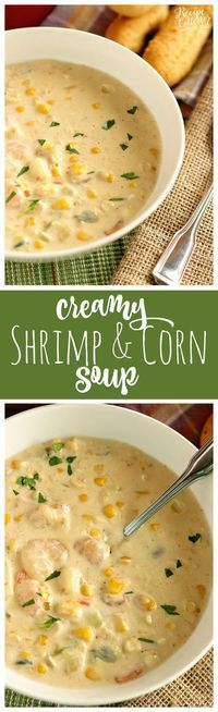 Creamy Shrimp & Corn Soup - A creamy Cajun-flavored soup filled with shrimp, corn, and potatoes and ready in about 30 minutes. It's a great soup for company too!