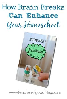 How Brain Breaks Can Enhance Your Homeschool.  What a fabulous post on the benefit of short lessons and using #BrainBreaks as rewards for finishing assignments.