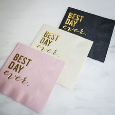 Best Day Ever napkins from Gracious Bridal. Customize with your name, date or wedding hashtag to give your best day ever that personalized touch you're looking for
