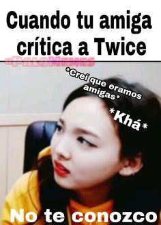 Memes Blackpink, Blackpink Twice, Love K, Meme Faces, Cheer Up, Read News, Mamamoo, One In A Million, Nayeon