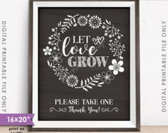"""Let Love Grow Sign, Watch Our Love Grow Wedding Favors, Plant Seeds, Succulents, 16x20"""" Chalkboard Style Instant Download Digital Printable"""