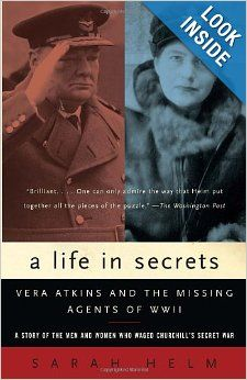 As the head of the French Section of the British Special Operations Executive, Vera Atkins recruited, trained, and mentored special operatives whose job was to organize and arm the resistance in Nazi-occupied France. After the war, Atkins courageously committed herself to a dangerous search for twelve of her most cherished women spies who had gone missing in action.