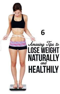 DIY Beauty Fashion: 6 ways to lose Weight Naturally With These Amazing Tips