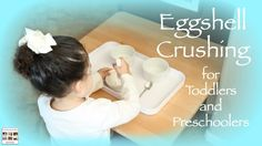 Eggshell Crushing – Montessori Practical Life Fun for Toddlers and Preschoolers