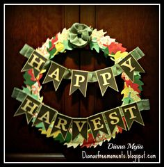....Dianas Free Moments...: Happy Harvest Wreath (Autumn with Art Philosophy Blog Hop) #ArtPhilosophy