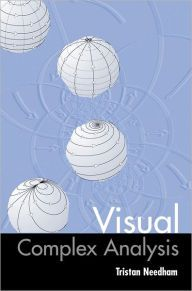 Visual Complex Analysis / Edition 1 by Tristan Needham Download