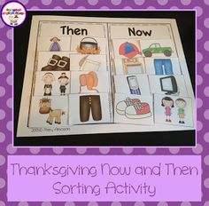 Then and Now Thanksgiving sorting mats... and SO MUCH MORE... this pack is going to save me so much time this Thanksgiving!