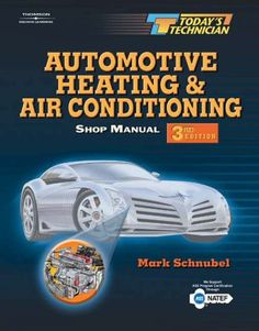Today's Technician: Automotive Heating & Air Conditioning