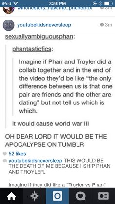 IF THIS HAPPENED || I'm not a serious Phan or Troyler shipper but this would go down in history.