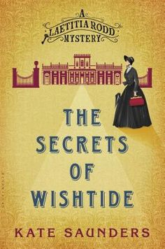 The Secrets of Wishtide by Kate Saunders. Click on the cover to see if the book is available at Freeport Community Library.