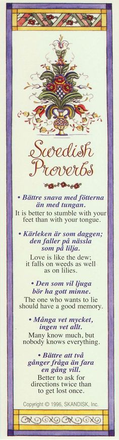 Swedish Proverbs... I will have my mom read this to me in Swedish someday