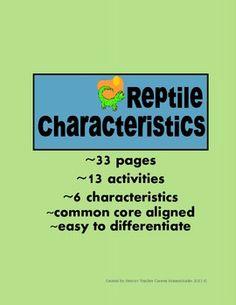 Reptile Characteristics Science Unit {common core standards}
