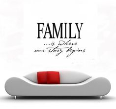 FAMILY IS WHERE OUR STORY BEGINS Vinyl Wall Decals Quotes Sayings Words Art Decor Lettering by Value Decals, http://www.amazon.com/dp/B003LP936I/ref=cm_sw_r_pi_dp_57ftrb1SXVBPF