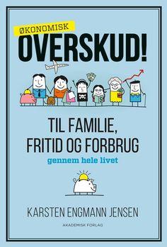 Overskud! Skab balance i dit job, fritid og forbrug - bog af Karsten Engmann Jensen - 9788750045984