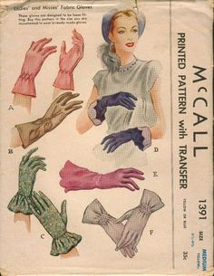 McCall 1391; ©1948; Ladies' and Misses' Fabric Gloves (6 Styles - Transfer for smocking/embroidery included). Reissued as McCall's 1391
