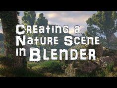 Creating a Nature Scene in Blender - BlenderNation