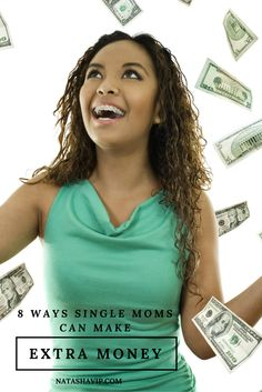 8 Ways Single Moms Can Make Extra Money