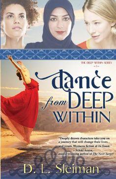 Dance from Deep Within by D. L. Sleiman https://www.amazon.com/dp/1939023289/ref=cm_sw_r_pi_dp_x_1CfyzbK2A055J