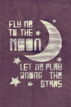Fly Me To The Moon by Frank Sinatra 4x6 inch Matte by LyricADay